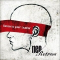 Neo Retros Listen To Your Leader