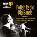Polish Radio Big Bands Polish Radio Jazz Archives Vol 23