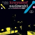 Krzysztof Sadowski and his hammond organ LP Polish Music Shop